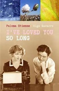 """""""I've Loved You So Long"""" por Paloma Etienne y Olga Navarro"""