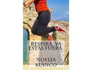 Respira, ya estás fuera por Noelia Blanco – libros lésbicos