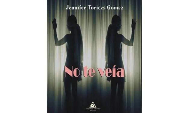 No te veía por Jennifer Torices Gómez – Libros Lésbicos