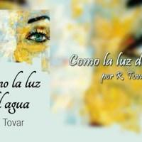 Como la luz del agua por R. Tovar. - Libros Lésbicos