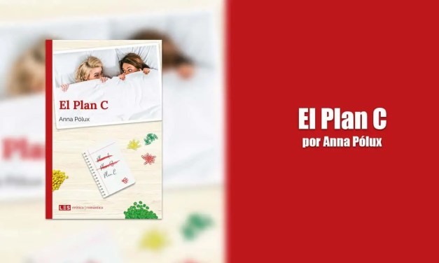 El Plan C por Anna Pólux