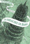 La Passe-Miroir T.3 : La Mémoire de Babel