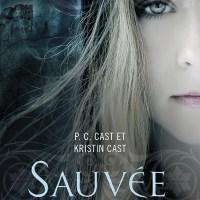 La maison de la nuit, tome 12 : Sauvée de P.C Cast et Kristin Cast