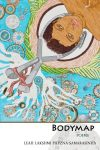 Bodymap by Leah Lakshmi Piepzna-Samarasinha cover