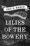 liliesofthebowery