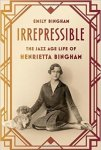 Irrepressible by Emily Bingham