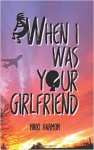 when I was your girlfriend nikki harmon
