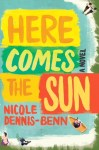 Here Comes The Sun dennis benn