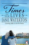 times of our lives jane waterton