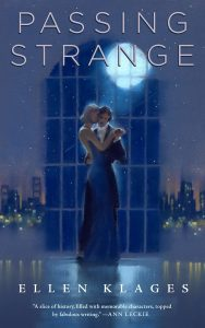 Passing Strange by Ellen Klages cover