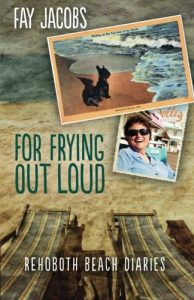 Cover of For Frying Out Loud by Fay Jacobs
