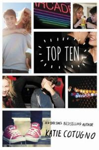 Top Ten by Katie Cotugno