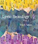 Lyric Sexology Vol 1 by Trish Salah cover