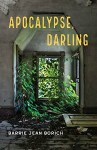 Apocalypse Darling by Barrie Jean Borich cover