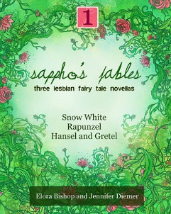 Sappho's Fables by Elora Bishop and Jennifer Diemer