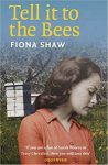 Tell It to the Bees by Fiona Shaw