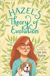 Hazel's Theory of Evolution by Lisa Jenn Bigelow