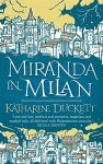 Miranda in Milan by Katharine Duckett