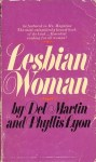 Lesbian/Woman by Del Martin and Phyllis Lyon