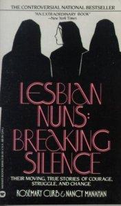 Lesbian Nuns: Breaking Silence