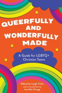 Queerfully and Wonderfully Made by Leigh Finke