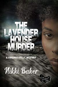 The Lavender House Murder (Reissue) by Nikki Baker