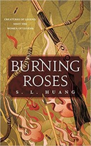 Burning Roses by S.L Huang