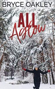 All Aglow A Lesbian Christmas Romance by Bryce Oakley