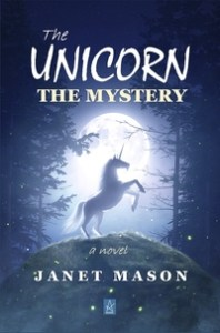 The Unicorn, The Mystery by Janet Mason