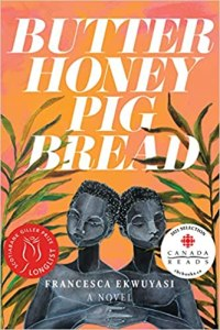 Butter Honey Pig Bread by Francesca Ekwuyasi cover