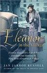 Eleanor in the Village by Jan Jarboe Russell