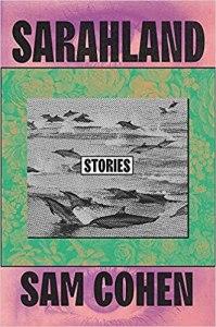 Sarahland by Sam Cohen