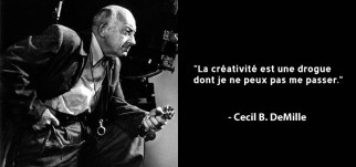 creativity-is-a-drug-cecil-b-demille-famous-quote