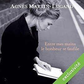 http://www.audible.fr/pd/Romans/Entre-mes-mains-le-bonheur-se-faufile-Livre-Audio/B01MXLN93G/ref=a_search_c4_1_3_srTtl?qid=1495218850&sr=1-3