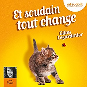 http://www.audible.fr/pd/Romans/Et-soudain-tout-change-Livre-Audio/B00RZDZG9U/ref=a_search_c4_1_4_srTtl?qid=1495220828&sr=1-4