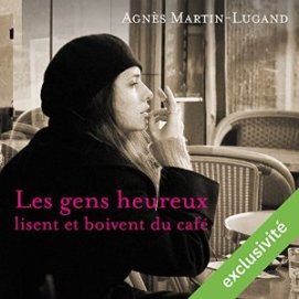 http://www.audible.fr/pd/Romans/Les-gens-heureux-lisent-et-boivent-du-cafe-Livre-Audio/B01176JA7Y/ref=a_search_c4_1_2_srTtl?qid=1495218850&sr=1-2