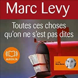 http://www.audible.fr/pd/Romans/Toutes-ces-choses-quon-ne-sest-pas-dites-Livre-Audio/B008Q3990A/ref=a_search_c4_1_4_srTtl?qid=1495218340&sr=1-4