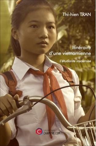 itineraire-d-une-vietnamienne-l-etudiante-insoumise-thi-hien-tran