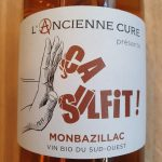 Ça sulfit ! Monbazillac de l'Ancienne Cure – 2019
