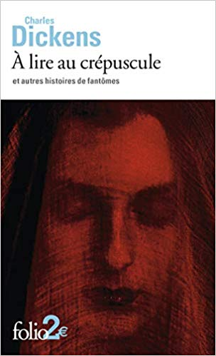 «À lire au crépuscule» par Charles Dickens