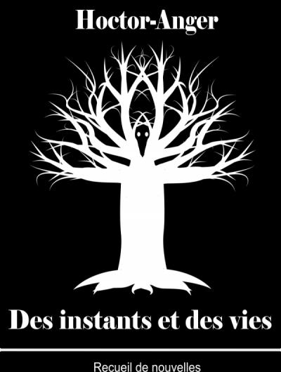 «Des instants et des vies»