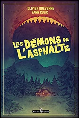 «Les démons de l'asphalte» par Olivier Quevenne et Yann Cozic