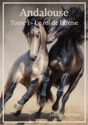 «Andalouse, tome 1: le roi de l'arène» par Liliane Fournier