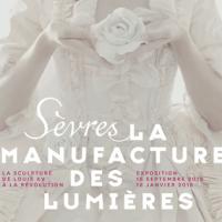 Sèvres : Manufacture des Lumières