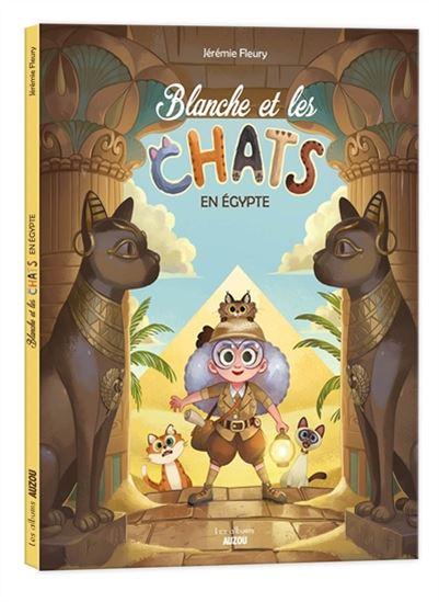 livre Blanche et les chats en egypte