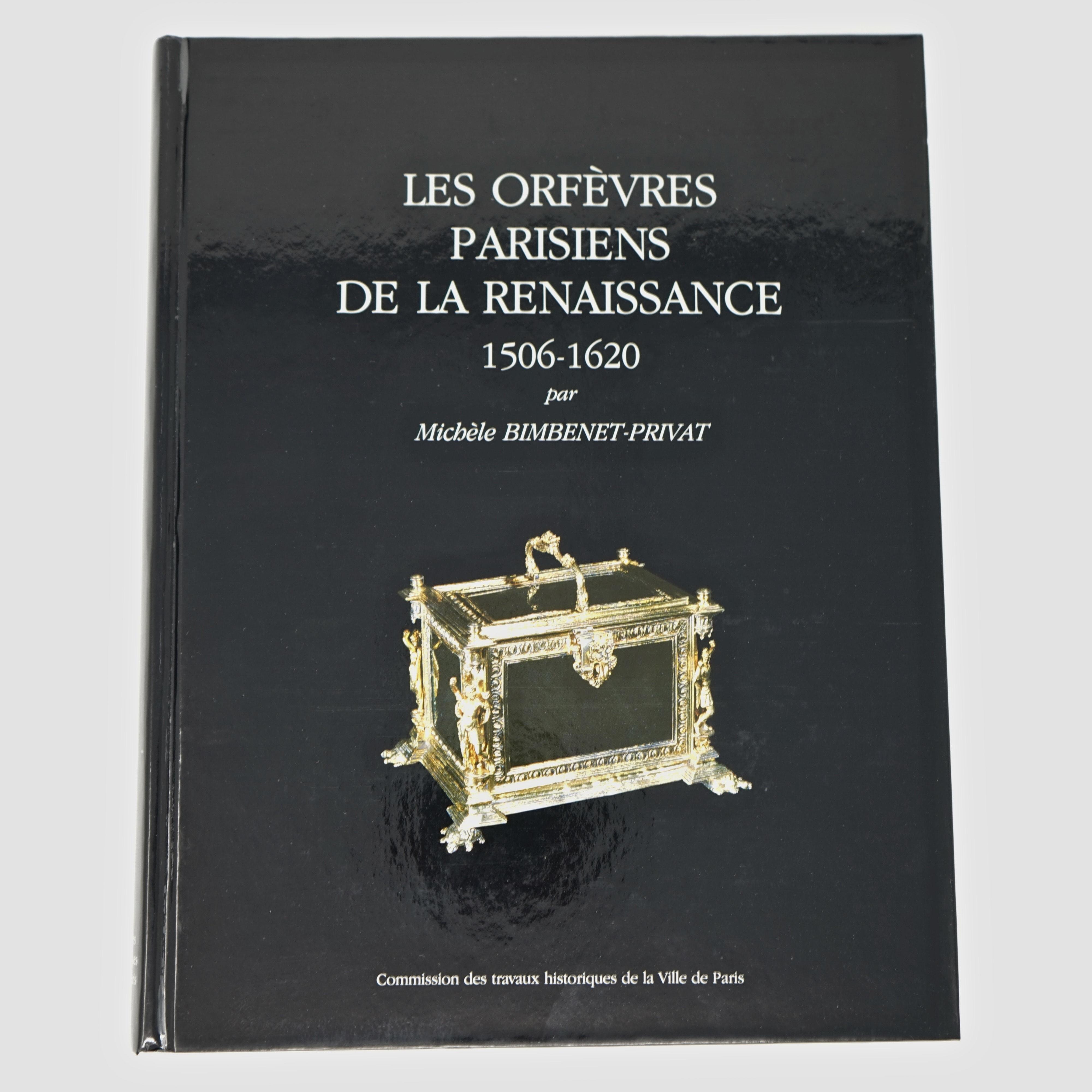Livre Les Orfèvres Parisiens De La Renaissance Couverture