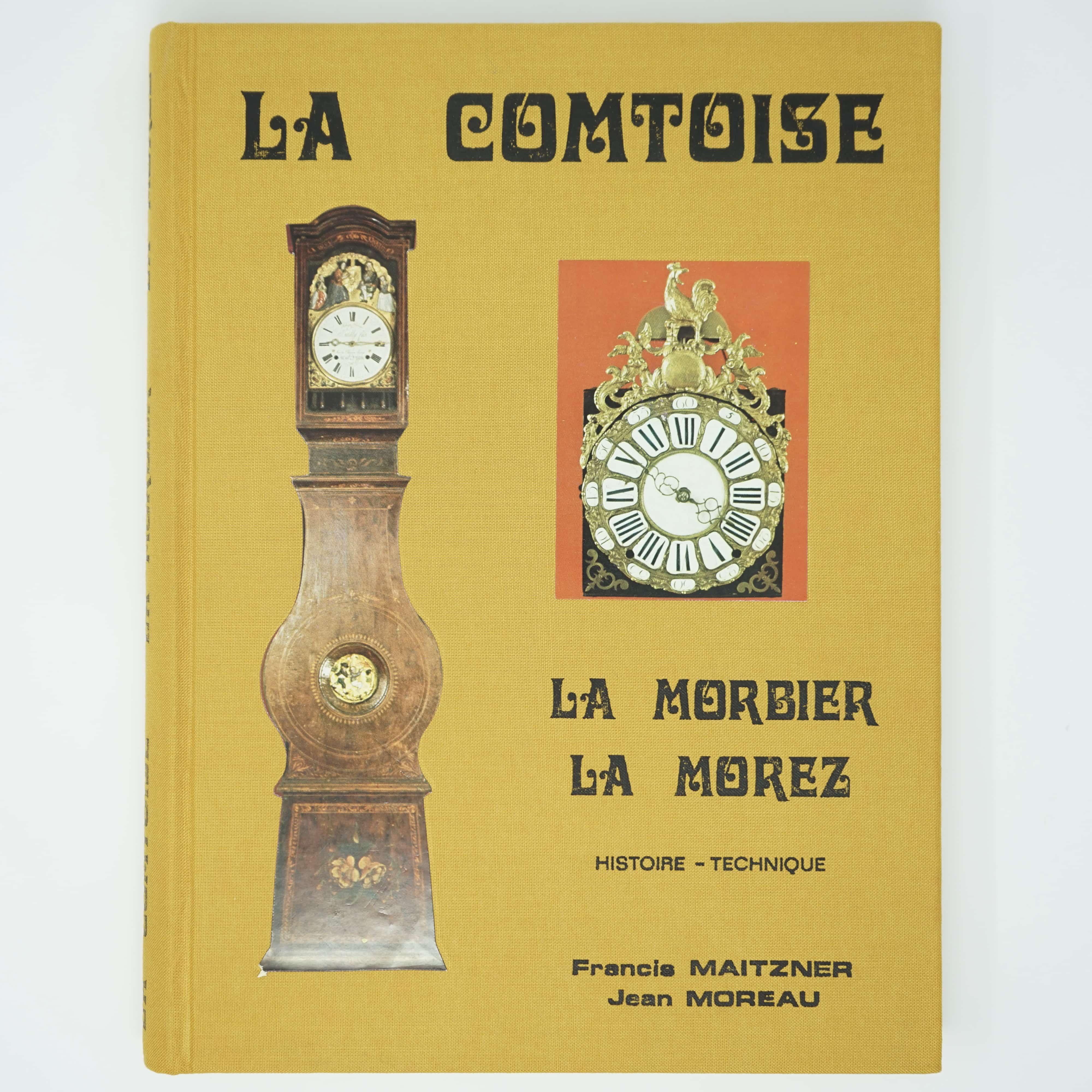 Livre La Comtoise La Morbier La Morez