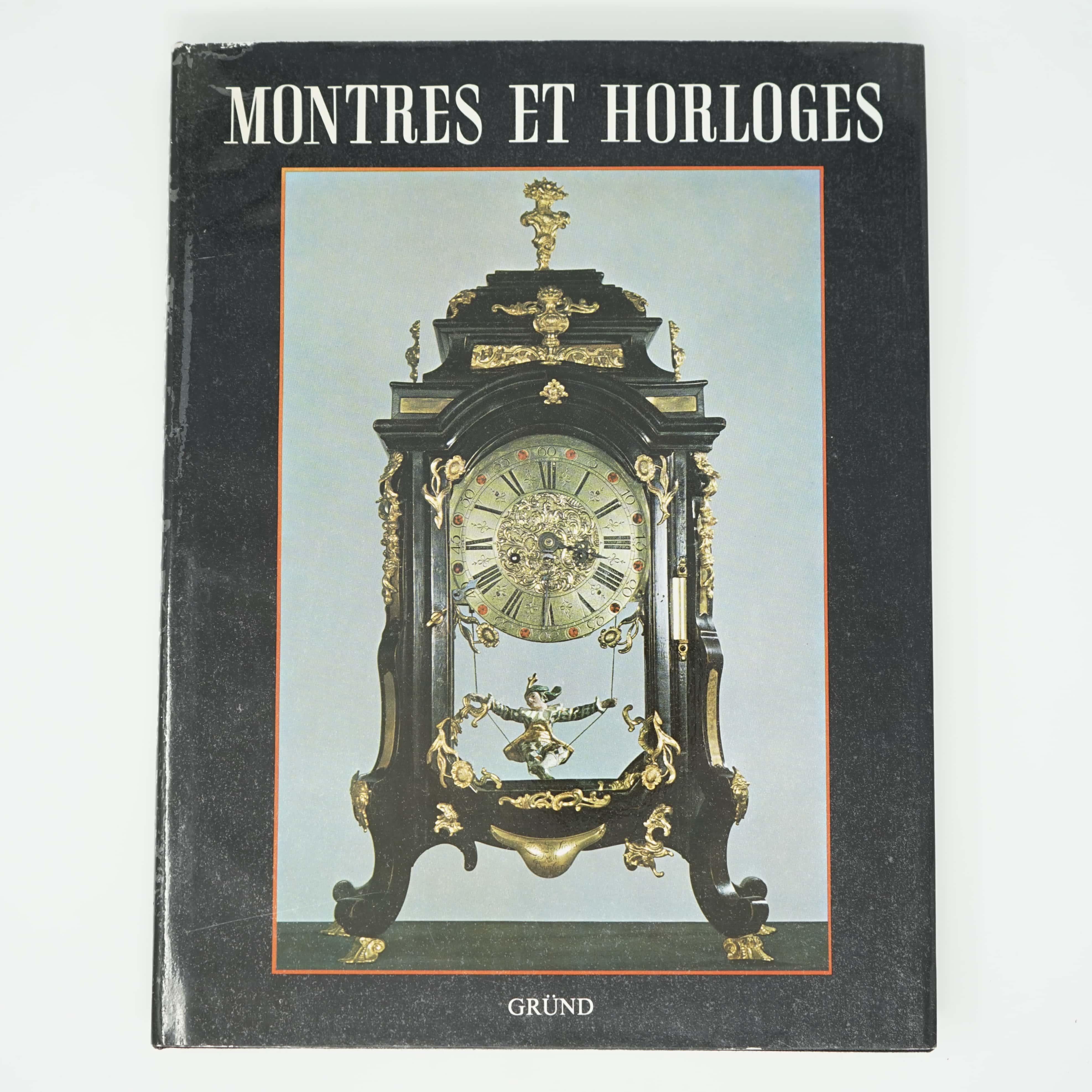 Livre Montres et Horloges Gründ 1986 Couverture