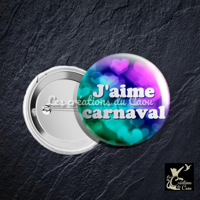 """badge pour le carnaval coloré avec inscription """"j'aime carnaval"""""""