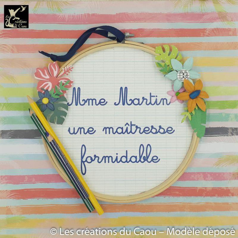 Ce cercle personnalisé peut accueillir le message que vous souhaitez : Merci Maîtresse, Mme X une maitresse géniale, Mme X une maitresse formidable ...